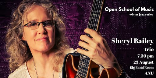Open School Winter Jazz: Sheryl Bailey