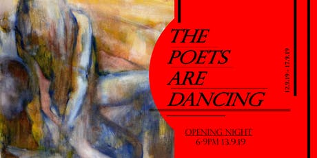 'The Poets are Dancing'- Exhibition tickets