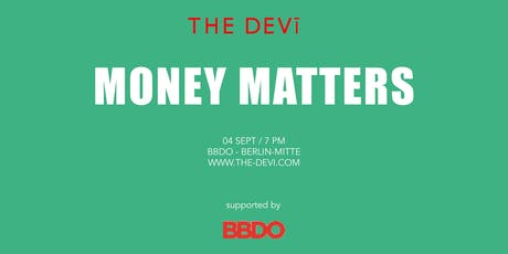 Money Matters | The Devi tickets