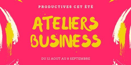 Ateliers Business pour femmes Entrepreneures billets