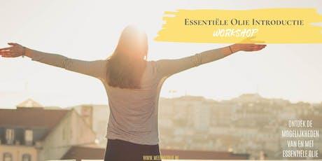 Essentiële Olie Introductie workshop ¤ tickets