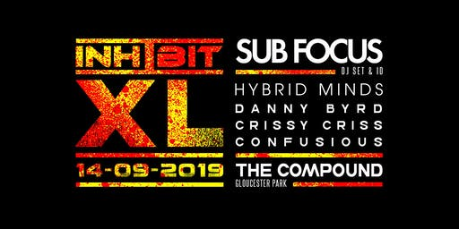Inhibit XL feat. Sub Focus, Hybrid Minds, Danny Byrd & Crissy Criss