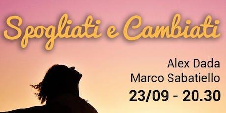 Spogliati e Cambiati: il primo evento su Spiritualità e Denaro tickets
