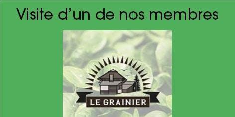 Le Grainier - Visite gratuite d'un de nos membres