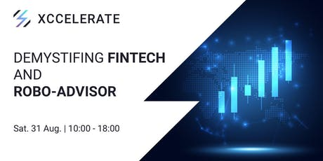 The Value of FinTech and Robo-Advisor for Executives tickets