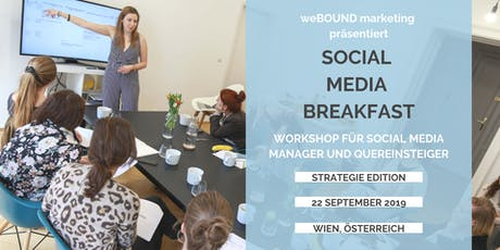 Social Media Breakfast - Erstelle & Optimiere Deine Strategie Tickets