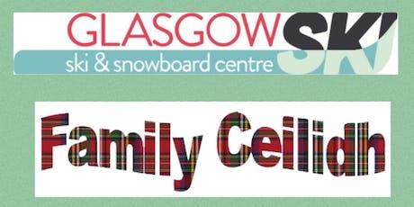Glasgow Ski Centre Members Family Ceilidh tickets