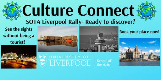 Culture Connect- SOTA Liverpool Rally