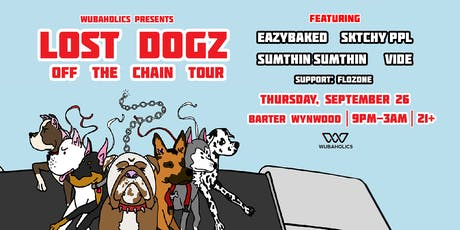 Wubaholics Presents: Lost Dogz Off The Chain Tour - MIAMI  tickets