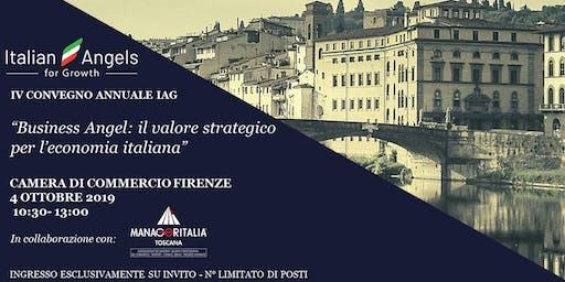 """IV CONVEGNO ANNUALE IAG  """"Business Angel: il valore strategico per l'economia italiana"""""""