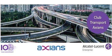 Journée Club Transport Axians 13 septembre 2019 - Alcatel-Lucent Enterprise billets