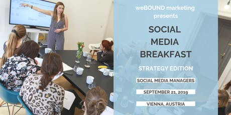 Social Media Breakfast - Create & Optimize Your Social Media Strategy tickets