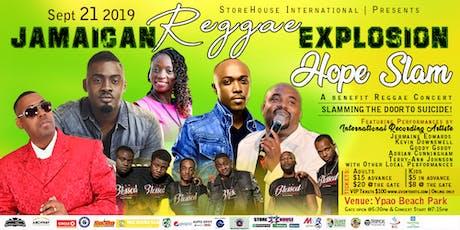 Hope Slam 2019 Jamaican Reggae Explosion. tickets