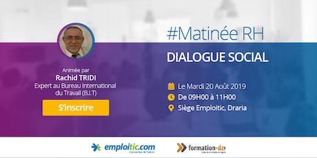 Invitation à la matinée RH Alger : Le dialogue social billets