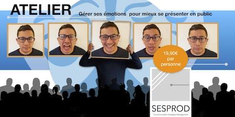 Atelier de La prise de parole en public, gestion des émotions. billets