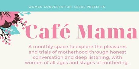 Café Mama tickets