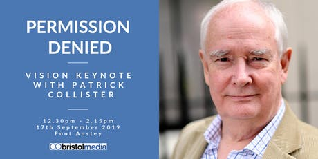 Permission Denied: Bristol Media Keynote with Patrick Collister tickets