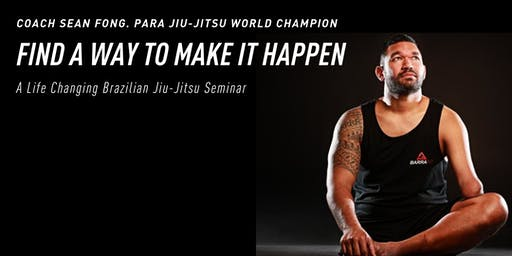 Find A Way To Make It Happen - Sean Fong Seminar (Ahwatukee)