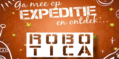 Kids science XL: Expeditie robotica tickets