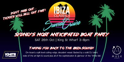 IBIZA Classics Sunset Cruise - Taking you back... to the IBIZA sound!