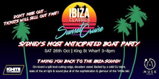 IBIZA Classics Sunset Cruise - Taking you back... to the IBIZA sound!