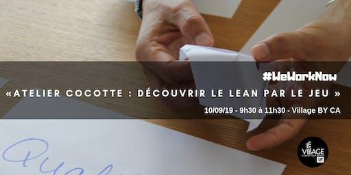 Atelier cocotte : découvrir le Lean par le jeu