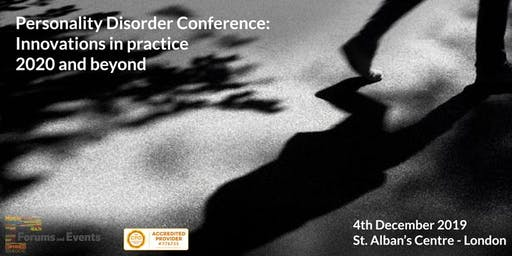 Personality Disorder Conference: Innovations in practice - 2020 and beyond