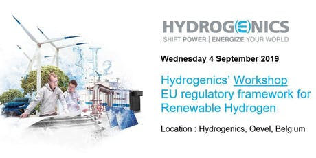 Hydrogenics' Workshop: EU regulatory framework for Renewable Hydrogen tickets