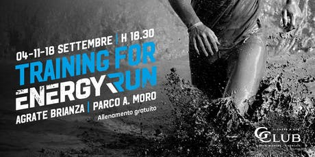 TRAINING for Energy Run 2019 • 18 settembre Tickets