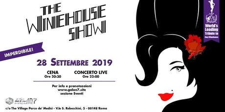 THE WINEHOUSE SHOW - GALAN 7 biglietti