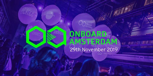 Onboard.Amsterdam 2019 - World's leading Onboarding conference