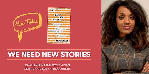 Hub Talks: We Need New Stories