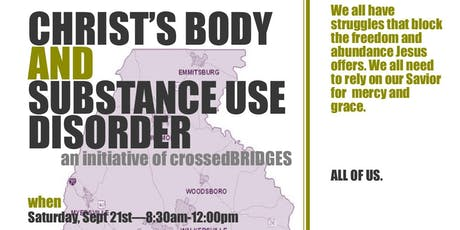 CHRIST'S BODY AND  SUBSTANCE USE DISORDER tickets