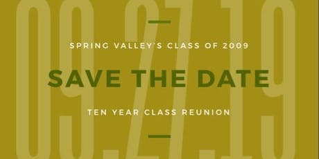 Spring Valley Class of 2009 Reunion tickets