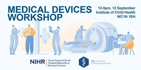 Medical Devices Development Workshop with GOSH & UCL IHE tickets