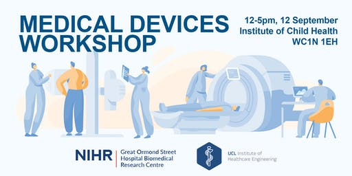 Medical Devices Development Workshop with GOSH & UCL IHE