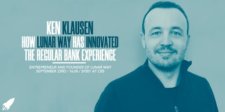 Ken Klausen: How Lunar Way has Innovated the Regular Bank Experience tickets