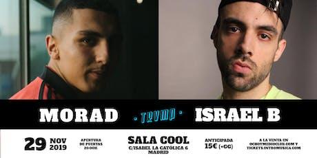 MORAD + ISRAEL B en Madrid (Sala Cool) entradas