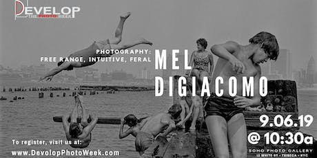 Photography: Free Range, Intuitive, Feral with Mel DiGiacomo tickets
