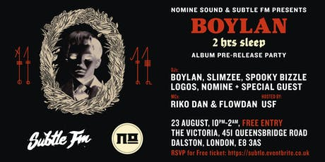 Subtle FM & Nomine Sound Presents: Boylan 2hr Sleep Album Launch Party tickets