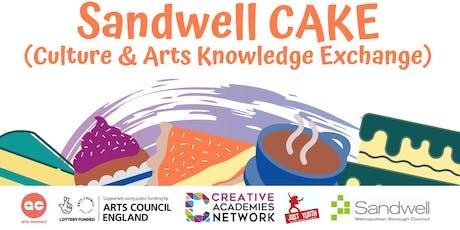 Sandwell CAKE  (Culture & Arts Knowledge Exchange) tickets