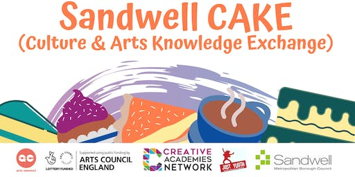Sandwell CAKE  (Culture & Arts Knowledge Exchange)