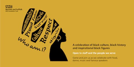 Black History Month: 'Who Am I?' - Norfolk & Suffolk NHS Foundation Trust  tickets