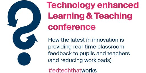 Technology enhanced Learning & Teaching conference 2019