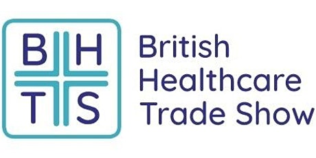 BHTS - British Healthcare Trade Show tickets