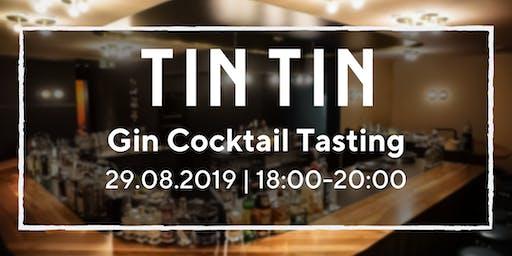 TinTin Gin Cocktail Tasting