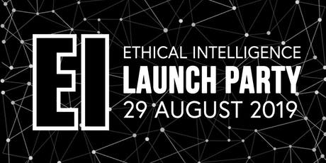 Ethical Intelligence Launch Party tickets