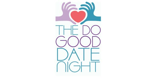 Do Good Date Night - Back to School Edition