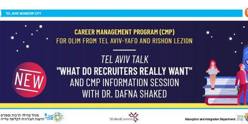 What Israeli Recruiters are Really Looking for in a Candidate & Career Management Program Info  Session w/Dr. Dafna Shaked