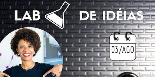 LAB de Ideias- Um Papo Sobre Empreendedorismo